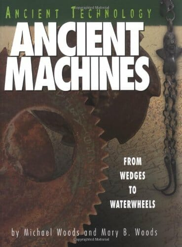 ancient-machines-from-wedges-to-waterwheels-stem-books-for-kids