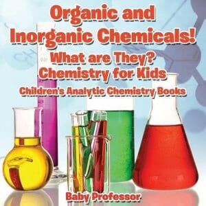 organic-and-inorganic-chemicals-stem-books-for-kids
