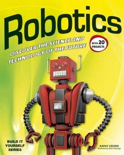 robotics-discover-the-science-and-technology-of-the-future-stem-books-for-kids