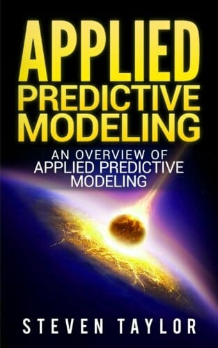 applied-predictive-modeling-an-overview-of-applied-predictive-modeling-data-science-books